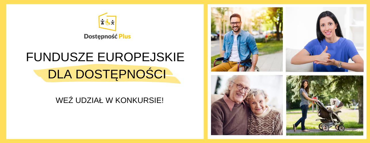 Weź udział w konkursie Fundusze Europejskie dla dostępności