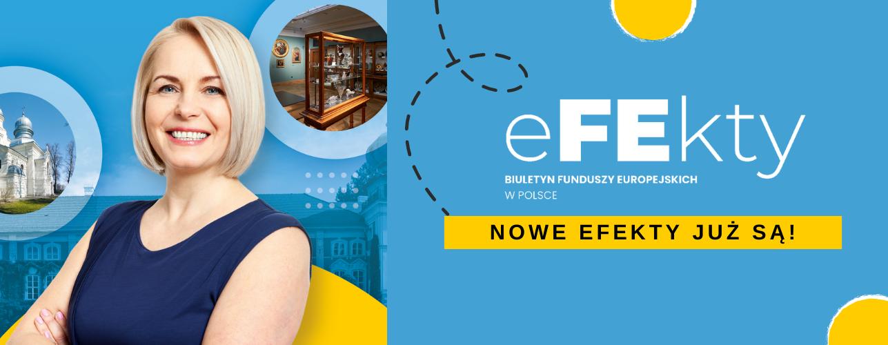 Przekierowanie do wiadomości eFEkty - biuletyn Funduszy Europejskich w Polsce