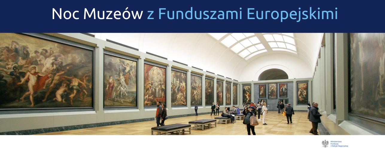 """Przekierowanie do wiadomości """"Noc Muzeów z Funduszami Europejskimi"""""""