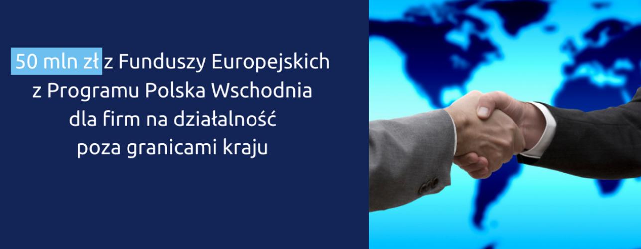 """Przekierowanie do wiadomości """"Firmy z Polski Wschodniej wchodzą na światowe rynki"""""""