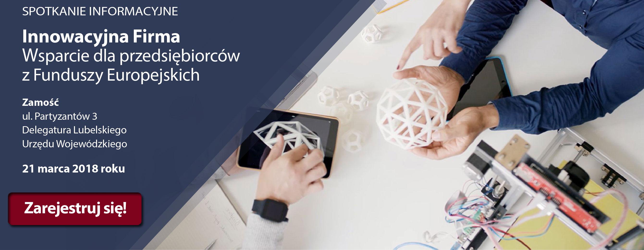 """Zapraszamy na kolejne spotkanie z cyklu """"Innowacyjna Firma. Wsparcie dla przedsiębiorców z Funduszy Europejskich"""""""